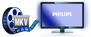 How to Run MKV Files on Philips TV Perfectly – MKV